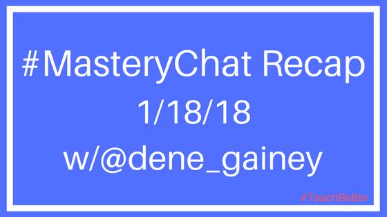 1-18-18 MasteryChat recap