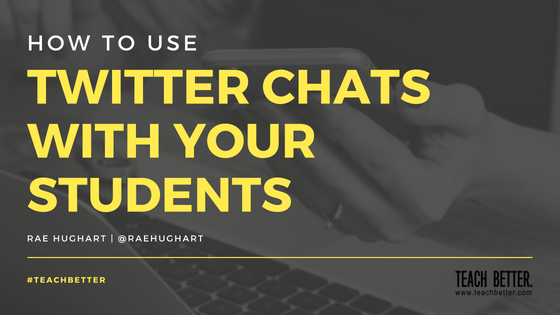 How to Use Twitter Chats with Your Students