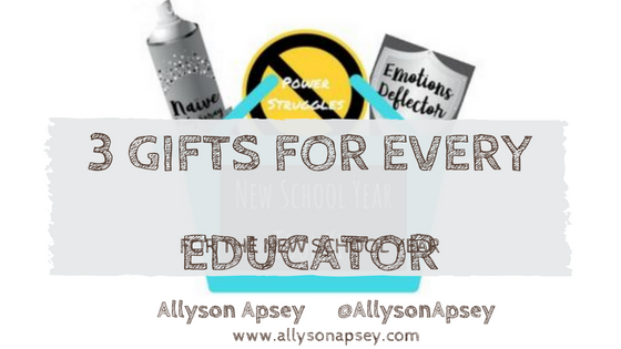 3 Gifts For Every Educator for the New School Year - Allyson Apsey