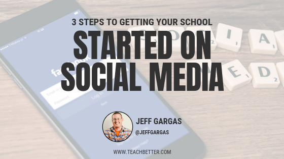3 Steps to Getting Your School Started on Social Media
