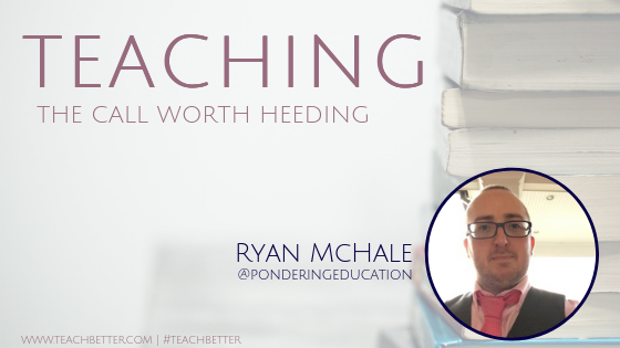 TEACHING - The Call Worth Heeding