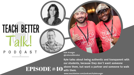 Listen to episode 40 of the Teach Better Talk Podcast