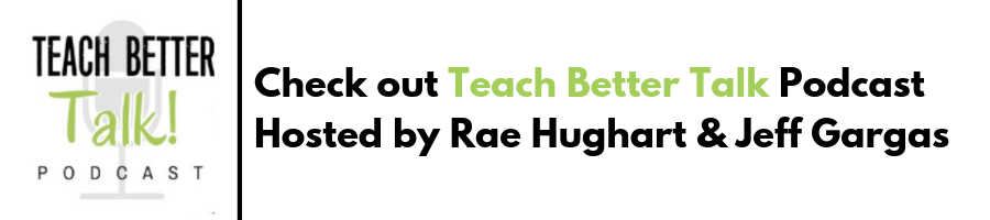 Teach Better Talk Podcast
