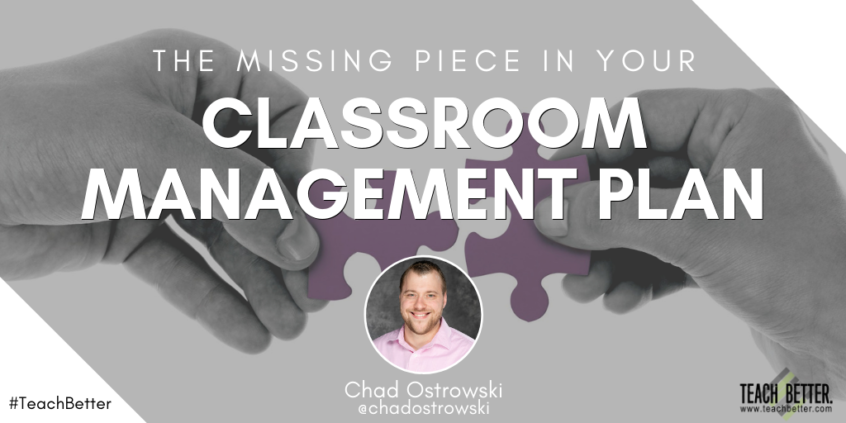 The Missing Piece in Your Classroom Management Plan
