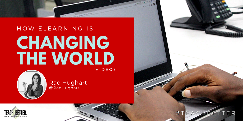 "Click here to watch the video ""How eLearning is Changing the World"""