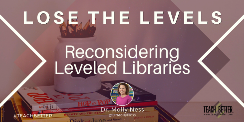 "Click here to read ""Lose The Levels - Reconsidering Leveled Libraries"""