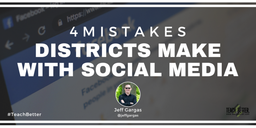 4 Mistakes Districts Make with Social Media
